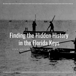 Finding the Hidden History in the Florida Keys