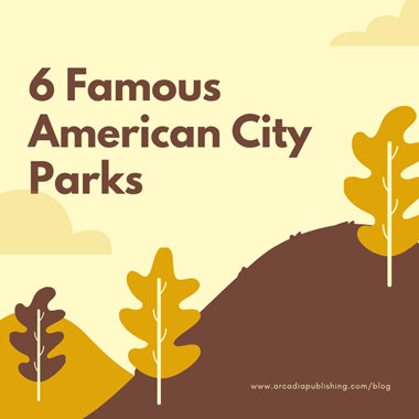6 Famous City Parks You Can't Miss