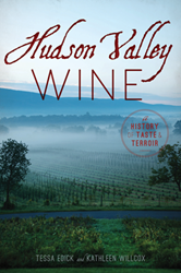 Excerpt of Hudson Valley Wine: A History of Taste and Terroir