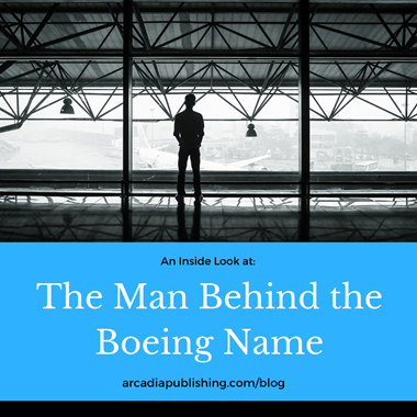 The Man Behind the Boeing Name