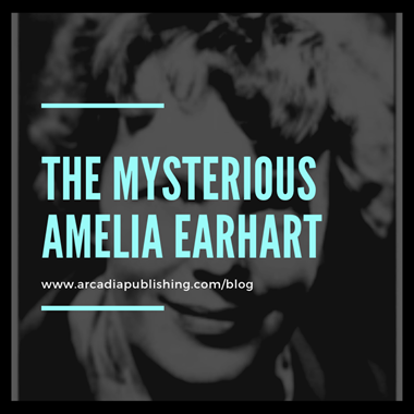 The Mysterious Amelia Earhart