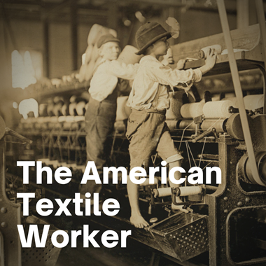 The American Textile Worker