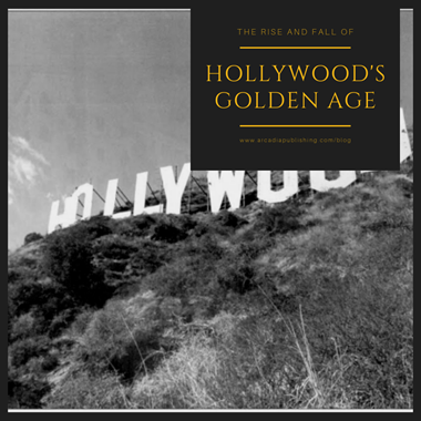 The Rise and Fall of Hollywood's Golden Age