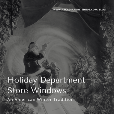 Holiday Window Displays: An American Winter Tradition