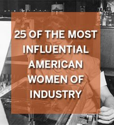 25 of the Most Influential American Women of Industry