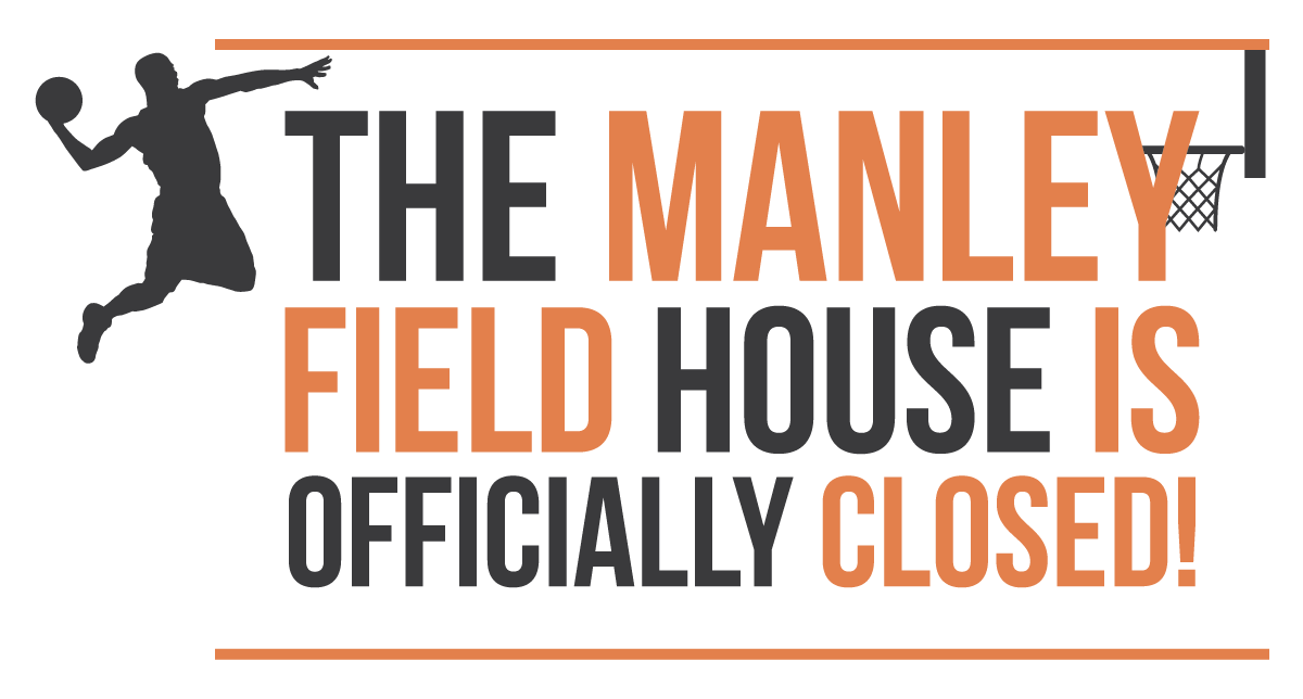 The manley field house is officially closed infographic