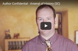 Video: Author Confidential: Arsenal of History (SC)