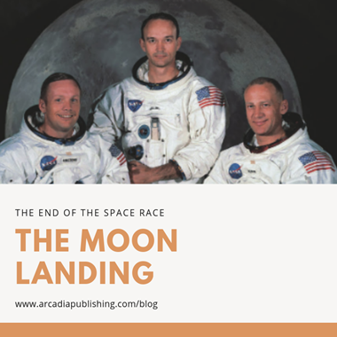 The End of the Space Race: The Moon Landing