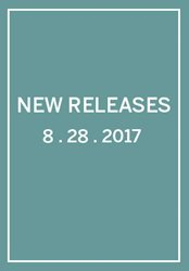 New Releases: Week of 8/28/2017