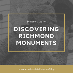 Monumental Encounters: Discovering Richmond's Most Influential Monuments