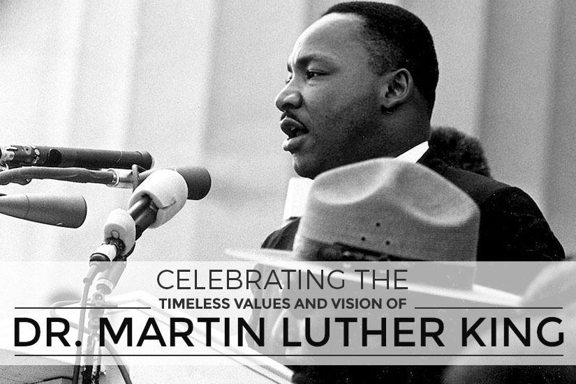 Celebrating the timeless values and vision of dr martin luther king