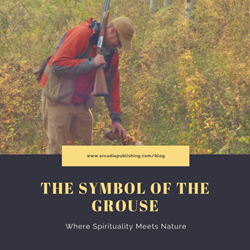 The Symbol of the Grouse: Where Spirituality Meets Nature