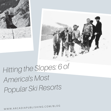 Hitting the Slopes: 6 of America's Most Popular Ski Resorts