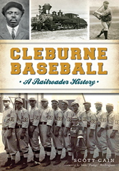 The No-Nonsense Legend from the Cleburne Railroaders: A spotlight on one of the stories in February's release of Cleburne Baseball