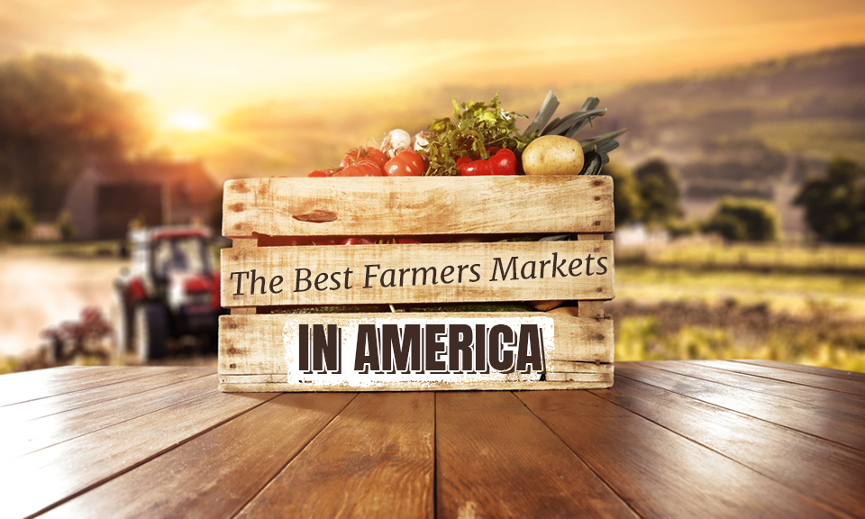 best farmers markets in america