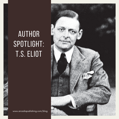 Author Spotlight: T.S. Eliot