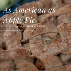 As American as Apple Pie: Where does apple pie come from?