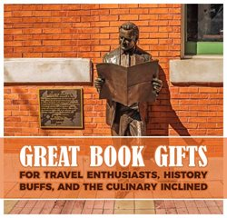 Great Book Gifts for Travel Enthusiasts, History Buffs, and the Culinary Inclined