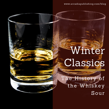 Winter Classics: The History of the Whiskey Sour