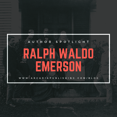 Author Spotlight: Ralph Waldo Emerson