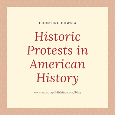 4 of the Most Historic Protests in American History