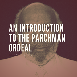 An Introduction to the Parchman Ordeal