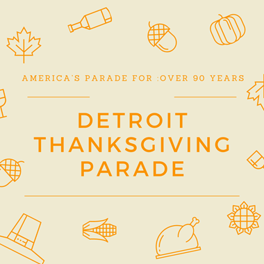 Detroit Thanksgiving Parade: America's Parade for Over 90 Years