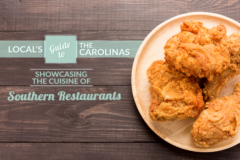 locals guide carolinas southern cuisine