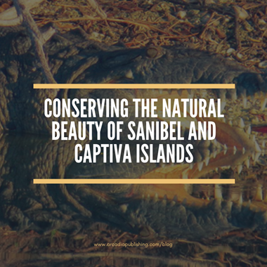 Conserving the Natural Beauty of Sanibel and Captiva Islands
