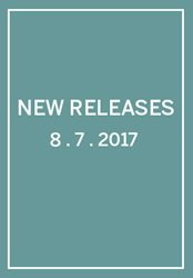 New Releases: Week of 8/7/2017