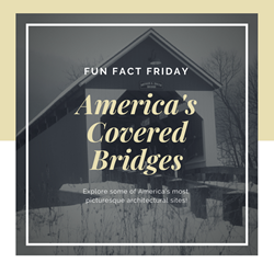 Fun Fact Friday: What exactly is a covered bridge?