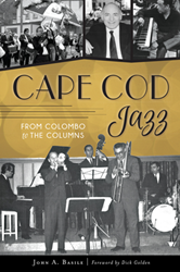 ​Jazz on Cape Cod: From Colombo to the Columns