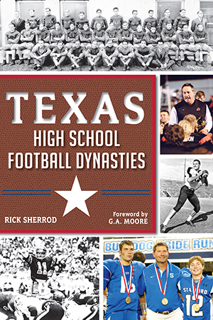 Texas high school football dynasties book