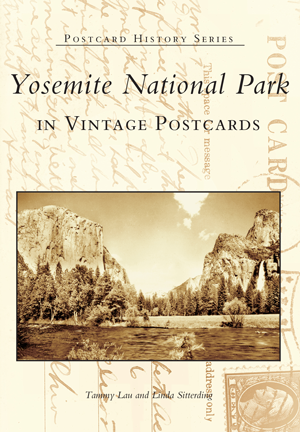 Word Connect 172 >> Yosemite National Park in Vintage Postcards by Tammy Lau and Linda Sitterding | Arcadia ...