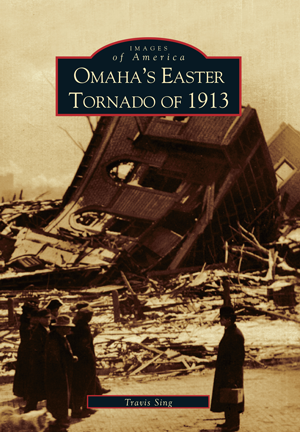Omaha's Easter Tornado of 1913