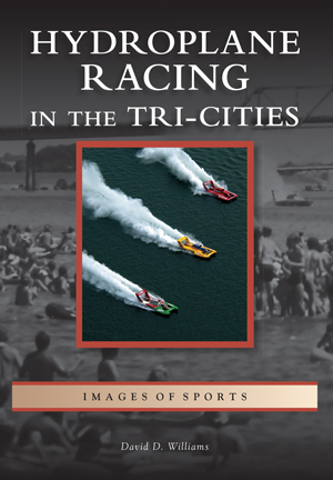 Hydroplane Racing in the Tri-Cities