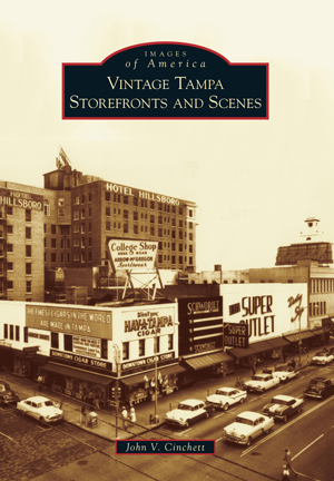 Vintage Tampa Storefronts and Scenes
