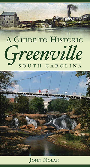 A Guide to Historic Greenville, South Carolina
