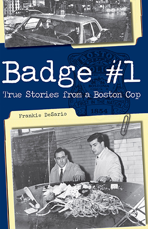 Badge 1 Memoirs Of A Boston Cop
