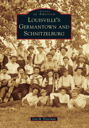 Louisville's Germantown and Schnitzelburg