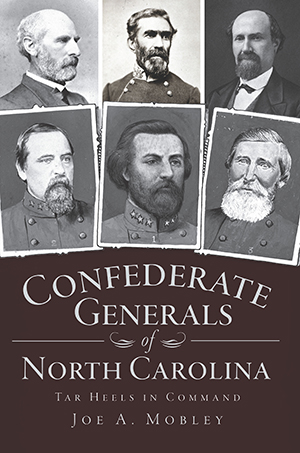 Confederate Generals of North Carolina: Tar Heels in ...