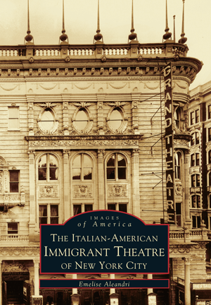 The Italian-American Immigrant Theatre of New York City