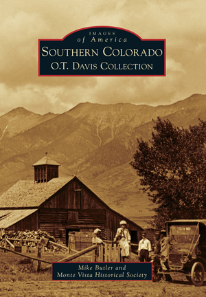 Southern Colorado Ot Davis Collection By Mike Butler And Monte