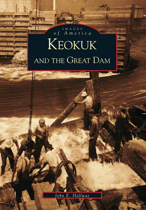 Keokuk and the Great Dam