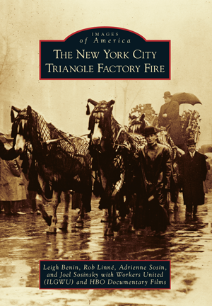 The New York City Triangle Factory Fire by Leigh Benin ...