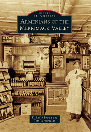Armenians of the Merrimack Valley