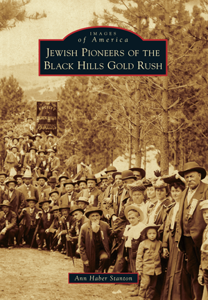 Jewish Pioneers of the Black Hills Gold Rush