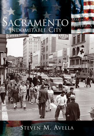 Sacramento: Indomitable City