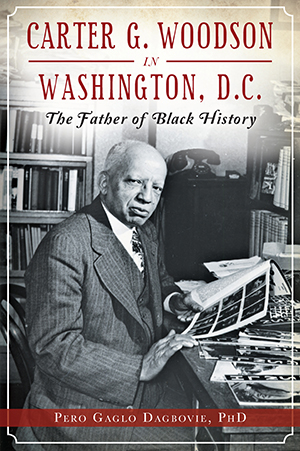 Carter G Woodson In Washington D C The Father Of Black History