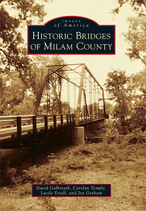 Historic Bridges of Milam County